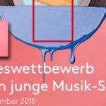 Bundeswettbewerb: Treffen junge Musik-Szene 2018