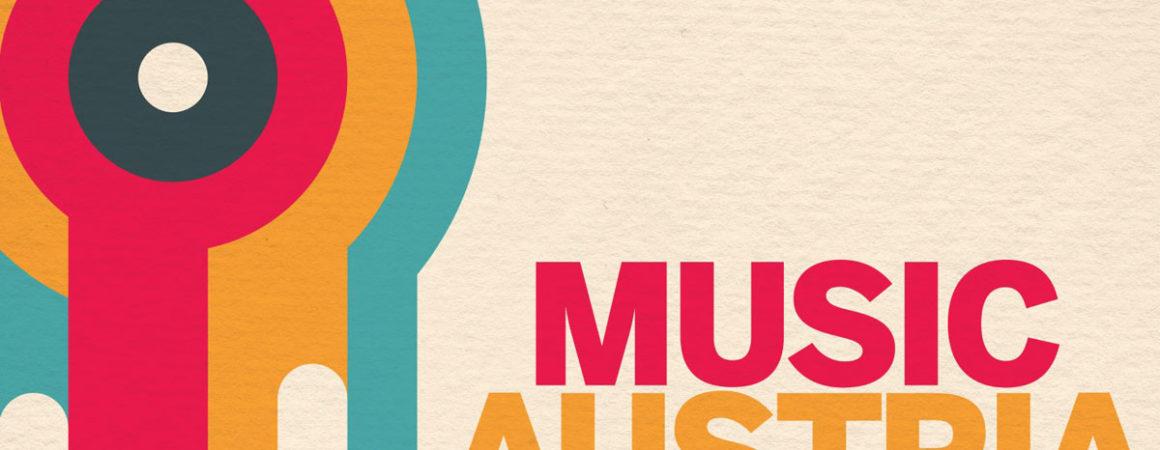 MUSIC AUSTRIA – Sehen wir uns?