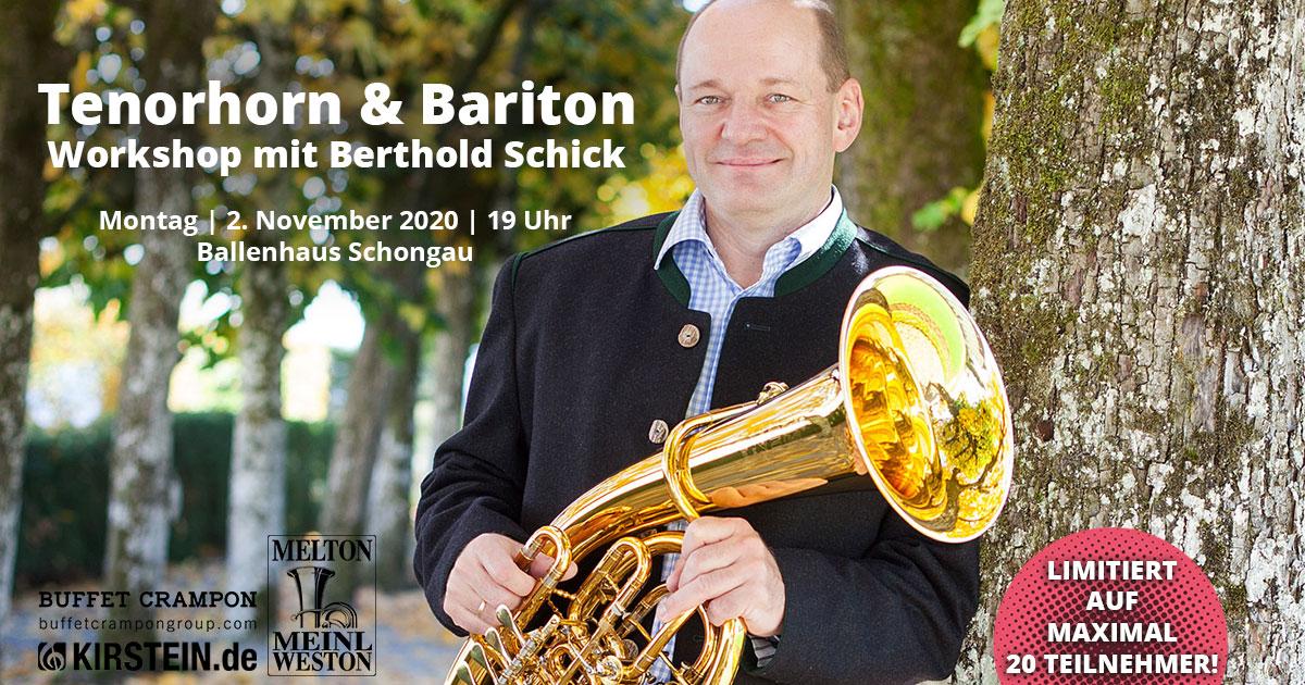 Der Workshop mit Berthold Schick für Tenorhorn und Bariton ist auf 20 Teilnehmer limitiert!