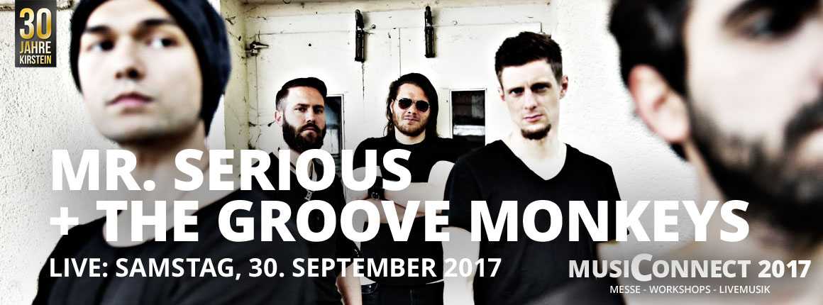 Live bei der MusiConnect 2017: Mr. Serious + The Groove Monkeys.
