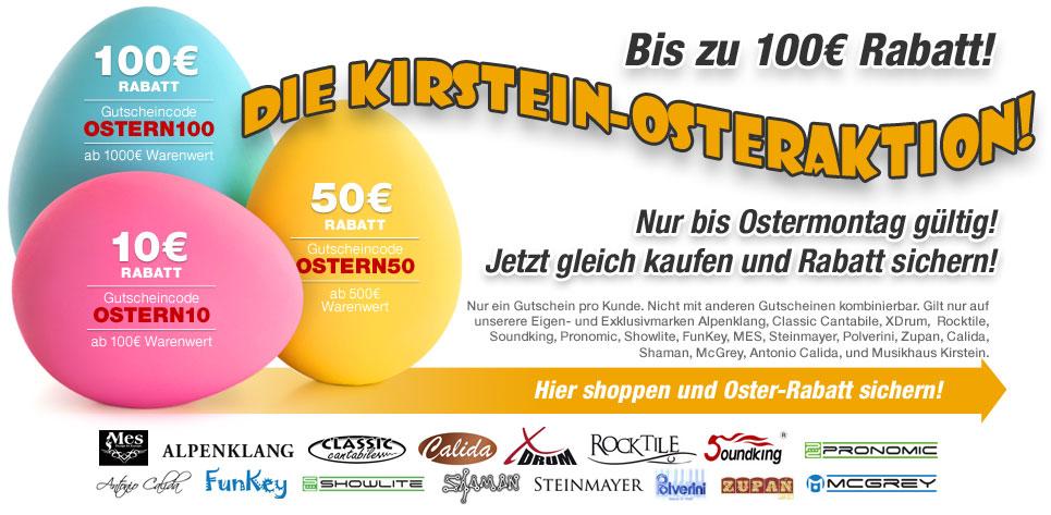 Kirstein-Osteraktion - bis zu 100€ Rabatt!
