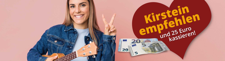 Kirstein empfehlen und 25 Euro kassieren