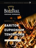 Brass Trail - Personal Workbook für Bariton, Euphonium und Tenorhorn (Bassschlüssel)