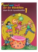 Spiel und Spaß mit der Blockflöte I