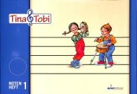 Tina und Tobi Notenheft Nr.1