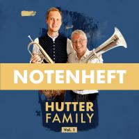 Notenheft Hutter Family Vol. 1 (Partitur in B)