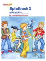 Spiel und Spaß mit der Blockflöte - Spielbuch 1