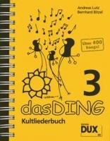 Das Ding 3 Kultliederbuch