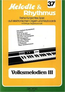 Melodie & Rhythmus Volksmelodien III