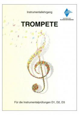 Instrumentallehrgang D1 D2 D3 Trompete Praxisheft