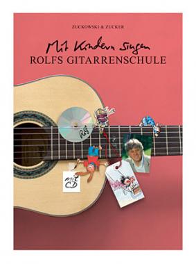 """Zuckowski / Zucker: """"Rolfs Gitarrenschule"""" mit CD"""