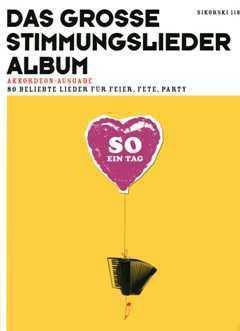 So ein Tag - Das grosse Stimmungslieder-Album