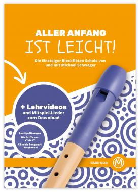 Michael Schwager, Getting started is easy, recorder school + DVD and CD Playback