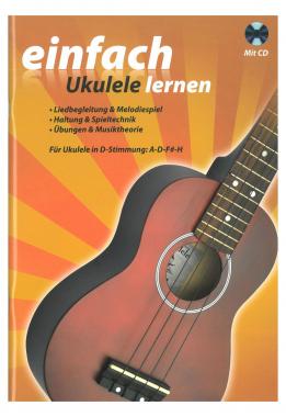Einfach Ukulele lernen mit CD
