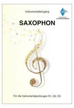 Instrumentallehrgang D1 D2 D3 Saxophon Praxisheft