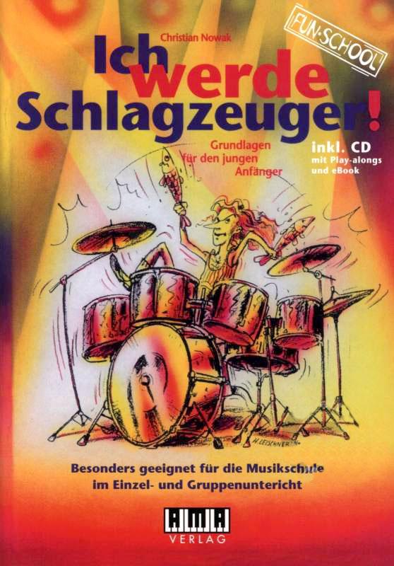 Drumslernen - Ich werde Schlagzeuger! inkl. CD - Onlineshop Musikhaus Kirstein