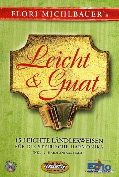 Michlbauer Leicht Guat 15 leichte Ländlerweisen inkl. CD