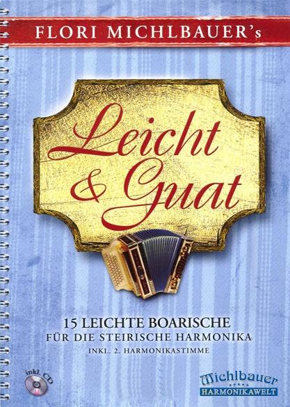 Leicht und Guat + CD - Noten für Steirische Harmonika