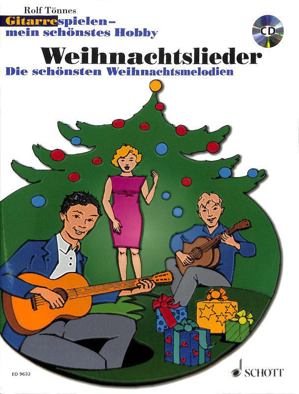 Gitarrelernen - Gitarre spielen Mein schönstes Hobby, Weihnachtslieder - Onlineshop Musikhaus Kirstein