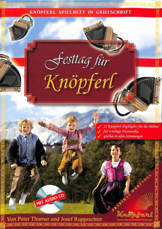 Akkordeonlernen - Festtag für Knöpferl CD Noten für Steirische Harmonika - Onlineshop Musikhaus Kirstein
