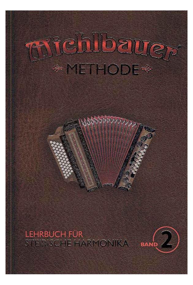 Akkordeonlernen - Michlbauer Steirische Harmonika Methode 2 - Onlineshop Musikhaus Kirstein