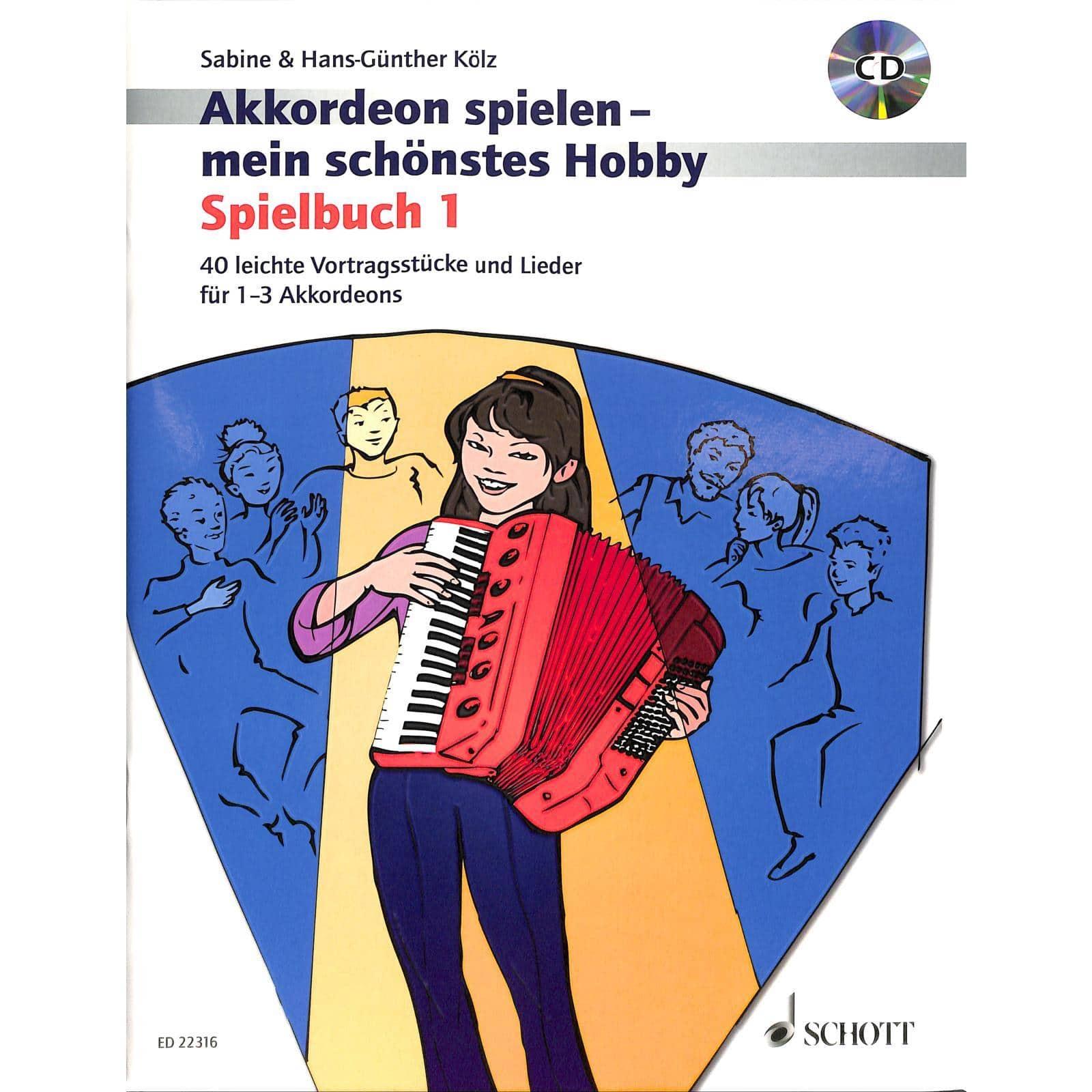 Akkordeonlernen - Akkordeon spielen mein schönstes Hobby Spielbuch 1 - Onlineshop Musikhaus Kirstein
