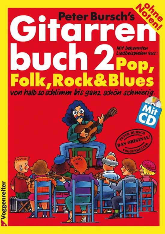 Gitarrelernen - Peter Bursch's Gitarrenbuch 2 - Onlineshop Musikhaus Kirstein