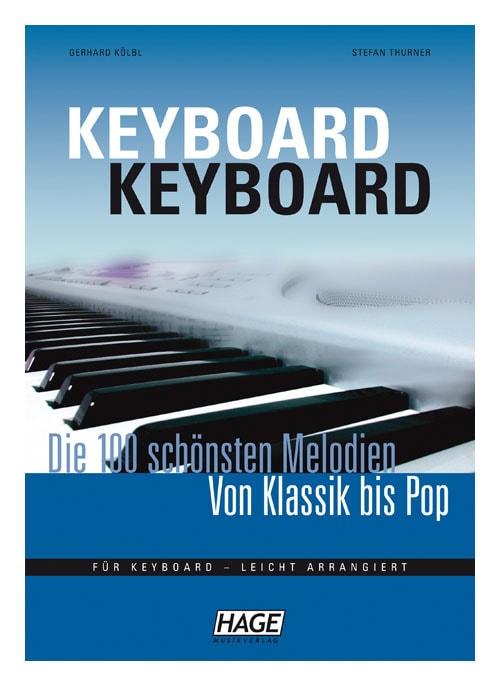 Keyboardlernen - Keyboard Keyboard Die 100 schönsten Melodien - Onlineshop Musikhaus Kirstein