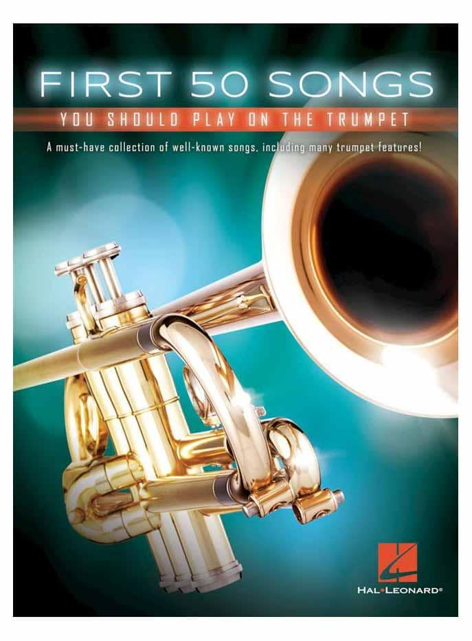 Trompetelernen - First 50 Songs You Should Play on the Trumpet - Onlineshop Musikhaus Kirstein