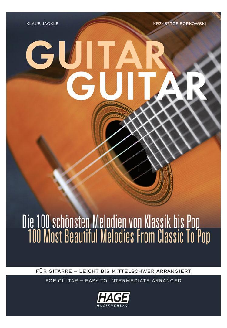 Gitarrelernen - Guitar Guitar Die 100 schönsten Melodien - Onlineshop Musikhaus Kirstein