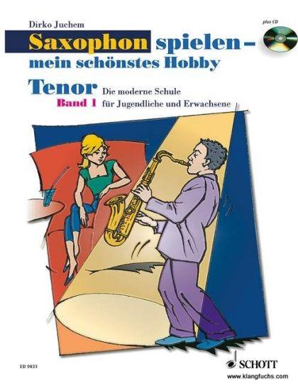 Saxophonlernen - Saxophon spielen 1 Mein schönstes Hobby für Tenorsaxophon - Onlineshop Musikhaus Kirstein