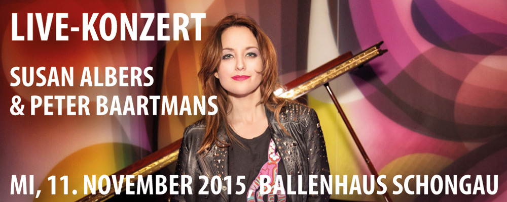 Susan Albers und Peter Baartmans geben am 11. November 2015 in Schongau ein Live-Konzert der Superlative.