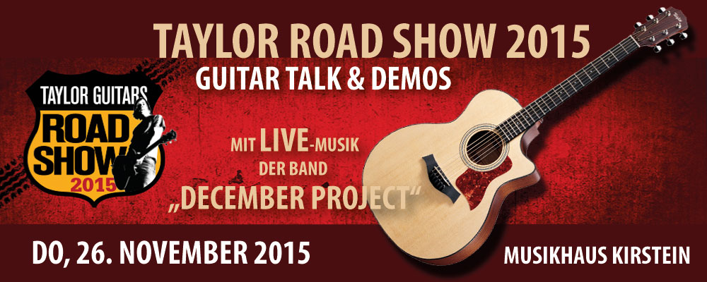Die Taylor Road Show macht am 26. November 2015 Station im Musikhaus Kirstein in Schongau.