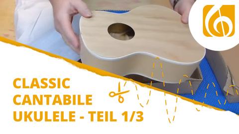 Videodokumentation Classic Cantabile Ukulele Bausatz Teil 1