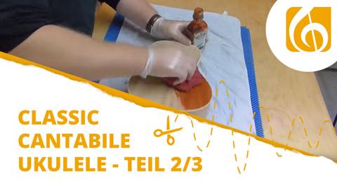 Videodokumentation Classic Cantabile Ukulele Bausatz Teil 2