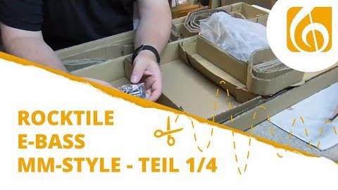 Videodokumentation Rocktile E-Bass Bausatz im MM-Style Teil 1 Intro und Unboxing